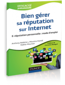 Bien-gerer-sa-reputation-sur-internet-e-reputation-babkine-hamdi-moumen